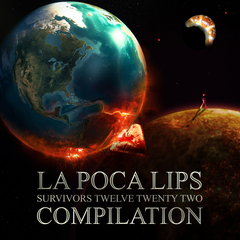 v/a: La Poca Lips - survivors twelve twenty two compilation